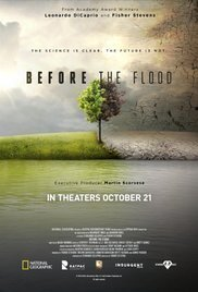 Subtitrare Before the Flood aka Înainte de inundație (2016)